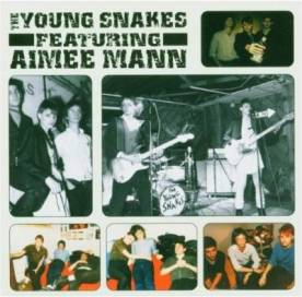 The Young Snakes - featuring Aimee Mann