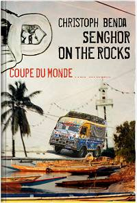 Christoph Benda: Senghor On The Rocks