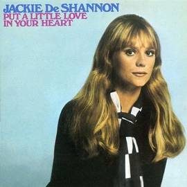 Jackie DeShannon: Put a little Love ... 1969