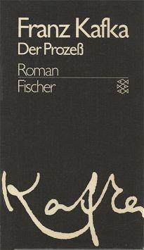 Franz Kafka: Der Prozeß - Roman - Fischer