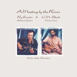 Ry Cooder & Vishwa Mohan Bhatt: A Meeting by the River