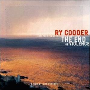 Ry Cooder: The End of Violence
