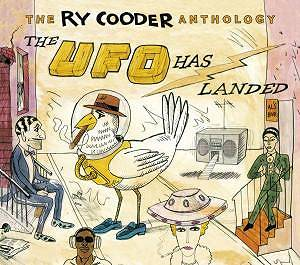 Ry Cooder: The UFO Has Landed