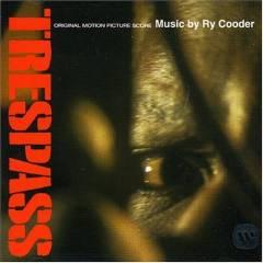 Ry Cooder: Trespass