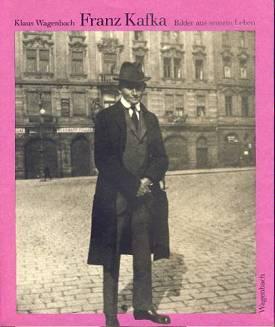 Klaus Wagenbach: Franz Kafka - Bilder aus seinem Leben