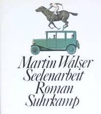 Martin Walser: Seelenarbeit (1979)