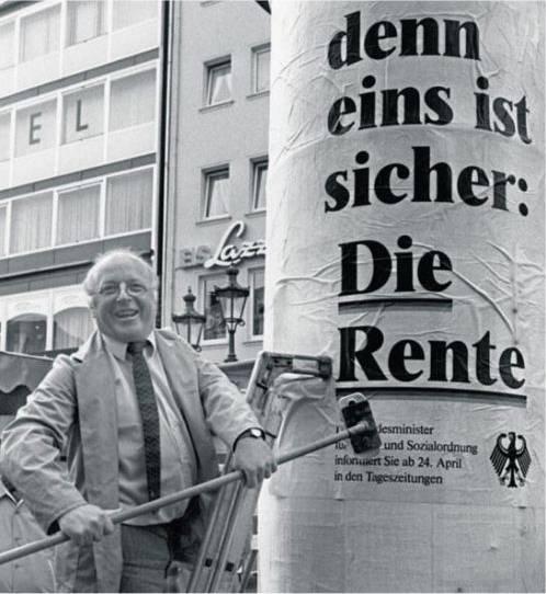 Norbert Blüm: 'Die Rente ist sicher' – 'Denn eins ist sicher: Die Rente'