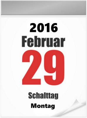 29. Februar 2016 – ein Schalttag