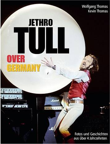 Wolfgang und Kevin Thomas: Jethro Tull Over Germany