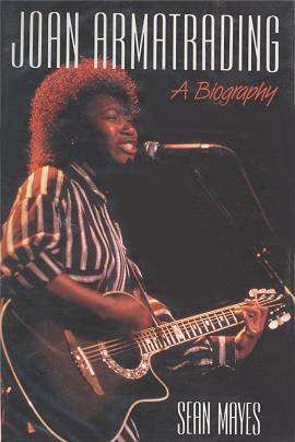 Sean Mayes: Joan Armatrading - A Biography (1990)