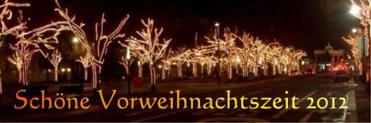 Schöne Vorweihnachtzeit 2012