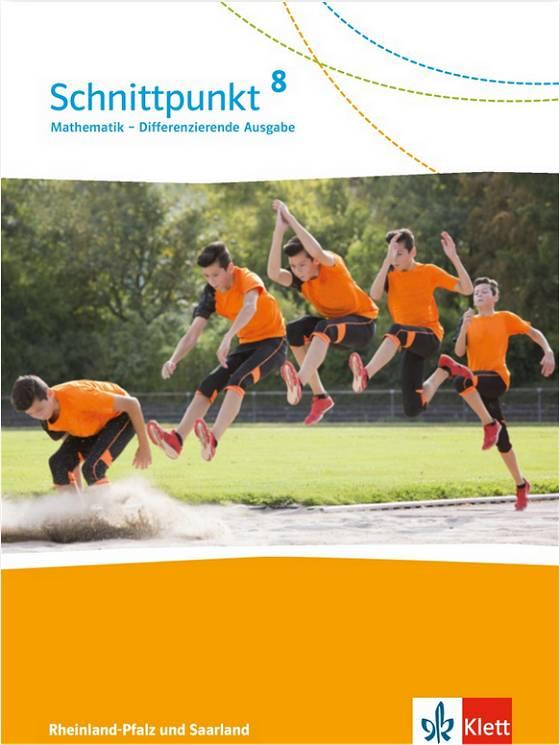 Schnittpunkt Mathematik 8 - Differenzierende Ausgabe Rheinland-Pfalz